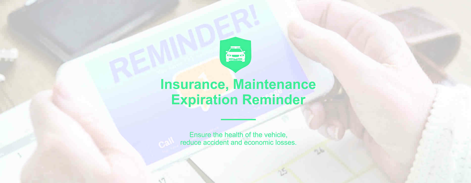 insurance and maintenance expiration reminder